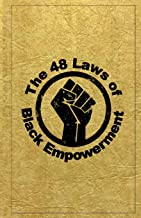 The 48 Laws of Black Empowerment