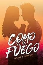 Como el fuego (Hielo nº 2) (Spanish Edition)