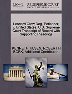 Leonard Crow Dog, Petitioner, v. United States. U.S. Supreme Court Transcript of Record with Supporting Pleadings