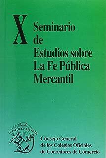 X SEMINARIO DE ESTUDIOS SOBRE FE PUBLICA