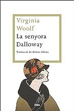 La senyora Dalloway (OTROS LA MAGRANA) (Catalan Edition)