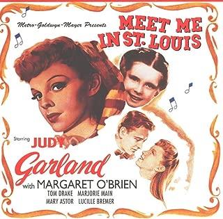 Meet Me In St. Louis - Original Motion Picture Soundtrack