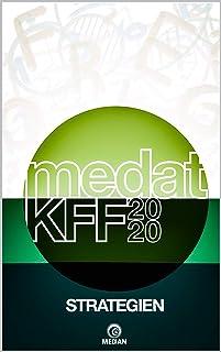 MedAT KFF 2020: Strategien (German Edition)