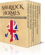 Sherlock Holmes: The Ultimate Collection (Illustrated)