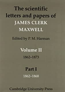 The Scientific Letters and Papers of James Clerk Maxwell 2 Part Paperback Set