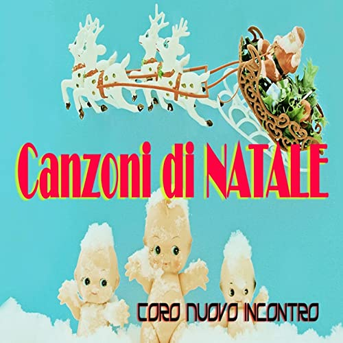 Buon Natale Song.Buon Natale Christmas Song By Coro Nuovo Incontro On Amazon Music
