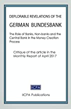 Deplorable Revelations of the German Bundesbank: The Role of Banks, Non-banks and the  Central Bank in the Money Creation ...