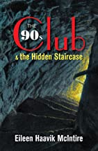 The 90s Club & the Hidden Staircase