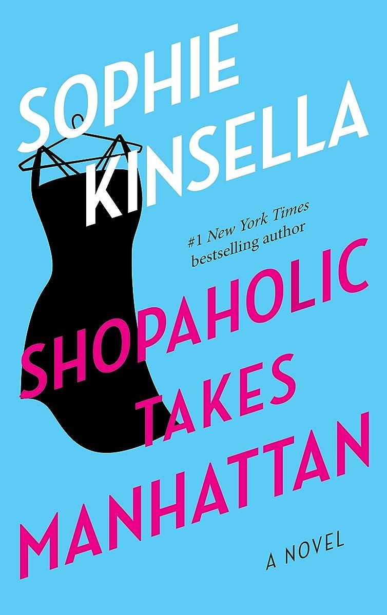 飛躍予報愛国的なShopaholic Takes Manhattan: A Novel (English Edition)