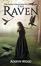 The Raven (The Secret Chronicles of Lost Magic) (Volume 1)