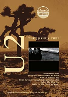 U2 - The Joshua Tree (Classic Album) [DVD]