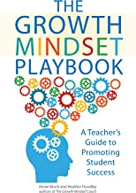 The Growth Mindset Playbook: A Teacher's Guide to Promoting Student Success