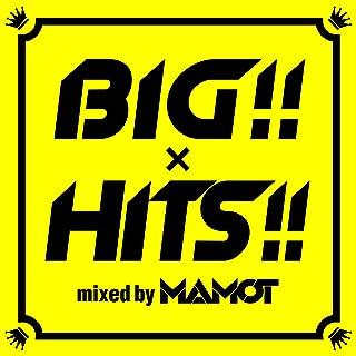 BIG×HITS mixed by MAMOT