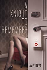 A KNIGHT TO REMEMBER Kindle Edition
