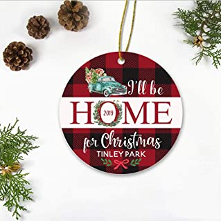 Christmas Tree Ornament Rustic 2019 - I'll Be Home For Christmas Tinley Park City - Gift Ideas Christmas Ornament Decoration For Family, Hometown - Merry Christmas Ornament 3 Inches