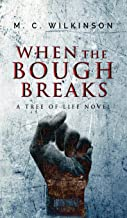 When the Bough Breaks (Tree of Life)