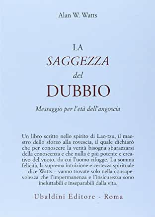 Watts W. Alan - La Saggezza del Dubbio (1981)