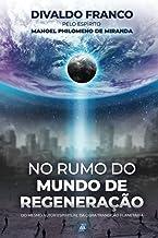 No Rumo do Mundo de Regeneração (Portuguese Edition)