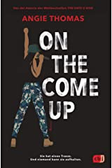 On The Come Up: Von der Autorin des Weltbestsellers »The Hate U Give« (German Edition) Kindle Edition