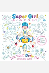 Super Girl Mindset Coloring Book: What Should Darla Do? (The Power to Choose) Paperback