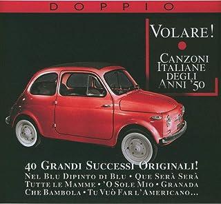 Volare! Canzoni Italiane Degli Anni 50