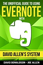 The Unofficial Guide to Using Evernote with David Allen's System