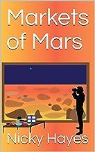 Markets of Mars (Mars3 Book 1) (English Edition)