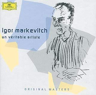 Igor Markevitch: Un Veritable Artiste Original Masters