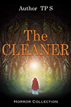 Suspense Psychological Murder ; The Cleaner: Thrillers Suspense (Crime)  (Sagas Coming of Age Women's fiction Contemporary fiction Book 1)