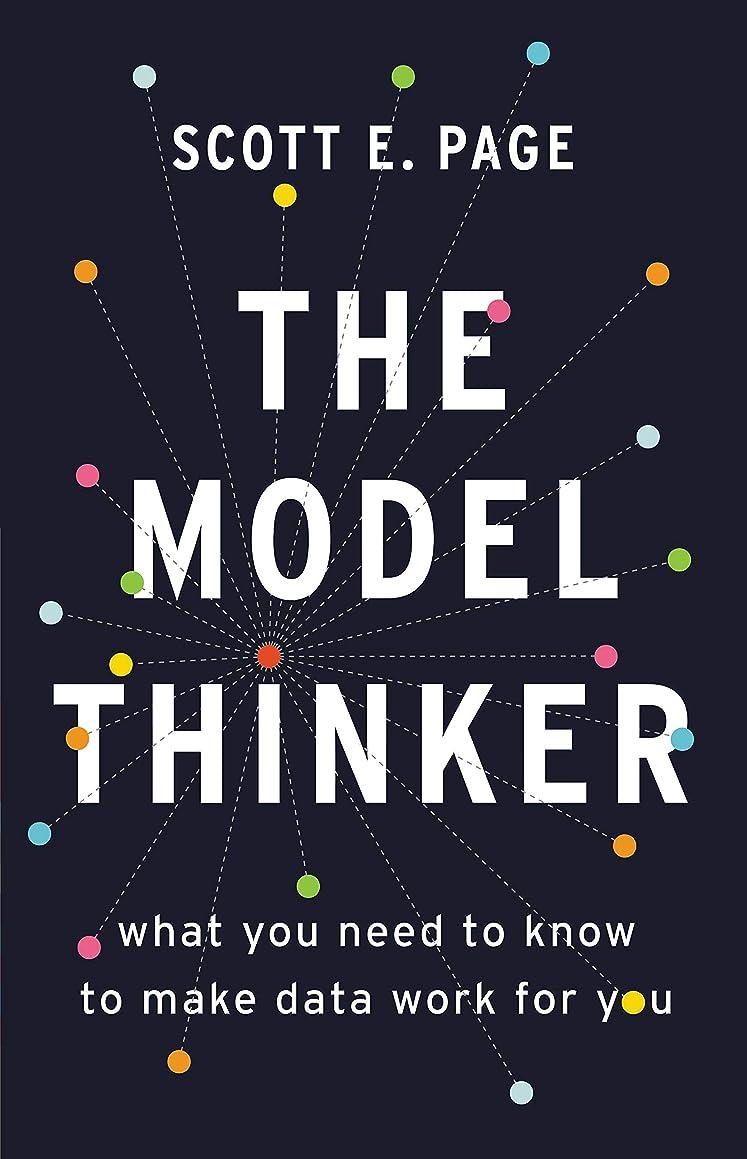 流ビーチ見出しThe Model Thinker: What You Need to Know to Make Data Work for You (English Edition)