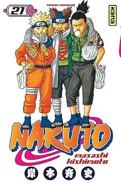 Naruto - Tome 21 (Shonen Kana) (French Edition)