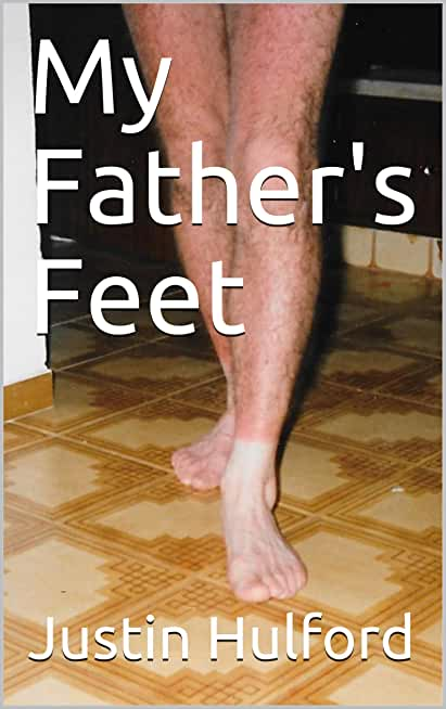 My Father's Feet (English Edition)