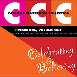 Catholic Classroom Collection - Preschool, Vol. 1: Celebrating and Believing