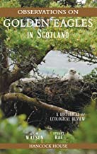 Observations on Golden Eagles in Scotland