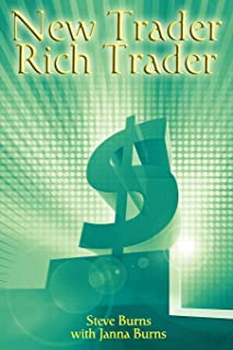 New Trader, Rich Trader: How to Make Money in the Stock Market