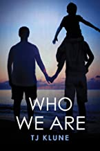 Who We Are (Bear, Otter and the Kid Chronicles Book 2)
