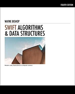 Swift Algorithms & Data Structures: Modern code, illustrations & computer science