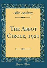 The Abbot Circle, 1921 (Classic Reprint)