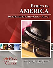 Ethics in America DANTES / DSST Test Study Guide - Pass Your Class - Part 3