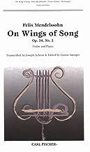 Mendelssohn, Felix - On Wings of Song, Op. 34, No. 2 - Violin and Piano
