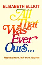 All That Was Ever Ours (English Edition)