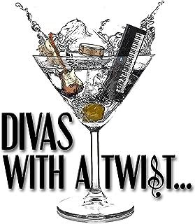 Divas with a Twist
