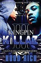 Kingpin Killaz 3: Extended Clips and No Remorse