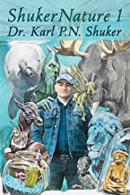 ShukerNature (Book 1): Antlered Elephants, Locust Dragons, and Other Cryptic Blog Beasts