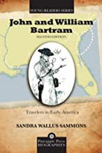 John and William Bartram: Travelers in Early America (Pineapple Press Young Reader Biographies)