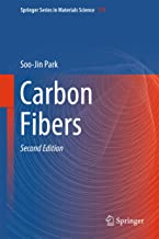 Carbon Fibers (Springer Series in Materials Science Book 210)