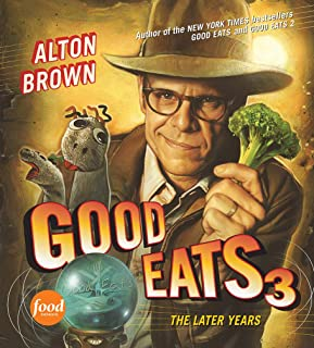 Good Eats 3: The Later Years