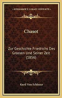 Chasot: Zur Geschichte Friedrichs Des Grossen Und Seiner Zeit (1856)