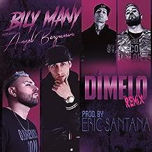 Dímelo Remix (feat. Angel Benjamin) [Explicit]