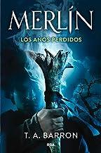 Merlín. Los años perdidos (Spanish Edition)